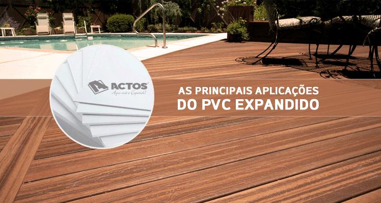 As principais aplicações do PVC Expandido