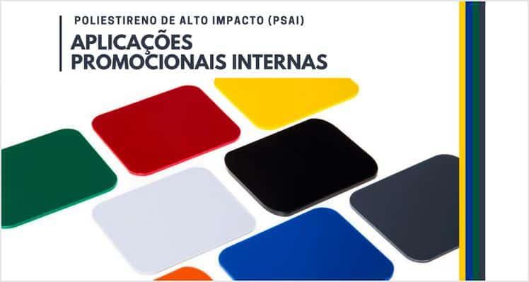 Poliestireno de Alto Impacto (PSAI) para Promoções