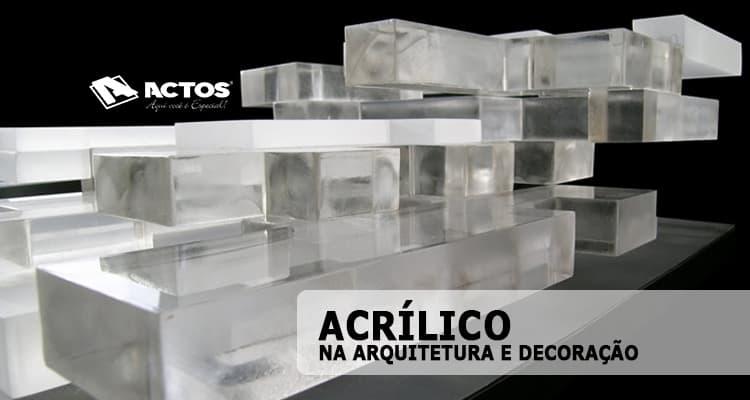 Acrílico na Decoração e Arquitetura