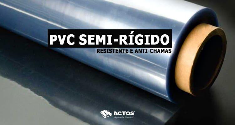 Chapa de PVC semi-rígido, resistente e anti-chamas!
