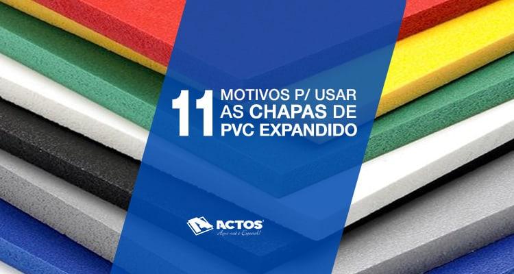 11 motivos para usar as Chapas de PVC Expandido
